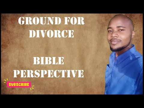 On What Ground Should One Divorce