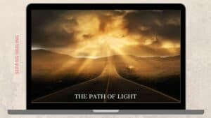 Read more about the article The path of light   Ways To Walk the Path of Light